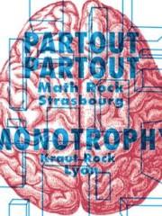 Partout Partout + Monotrophy @ La Tache – 25 novembre 2017