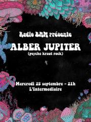 Alber Jupiter @ L'intermédiaire – 25/09/2019