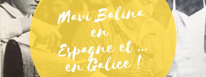 Mavi Balina #06 – Espagne et Galice
