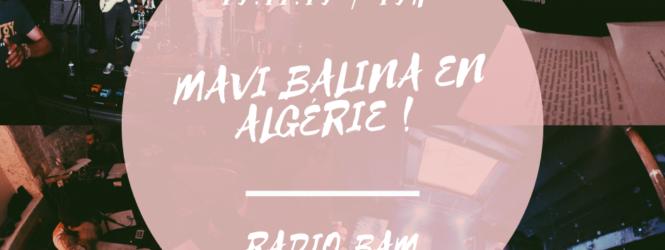 Mavi Balina #07 – Viva Algérie