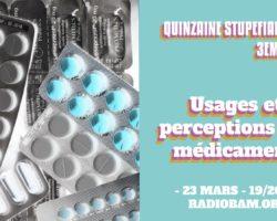 La Quinzaine Stupéfiante – Médicaments : Usage et Perception