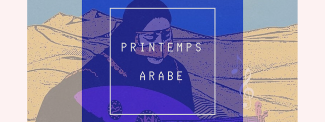 Les Playlists BAM : Printemps Arabe par Öykü