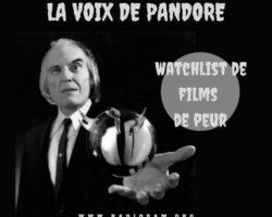 La Voix de Pandore – Watchlist Films de Peur