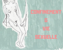 Confinement & Vie Sexuelle