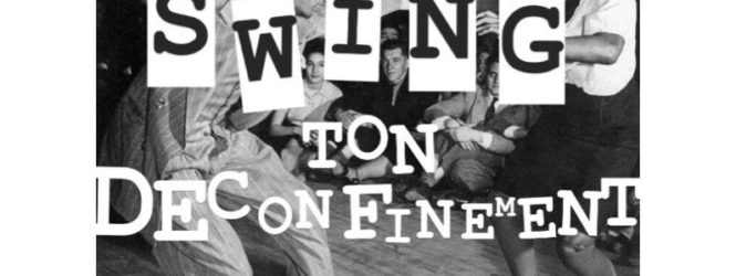 Les Playlist BAM – Swing Ton Déconfinement par Coco Swing Marseille