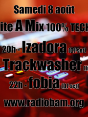 Boite A Mix 100% techno : Trackwasher // Izadora // fobia
