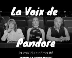 La Voix de Pandore #06